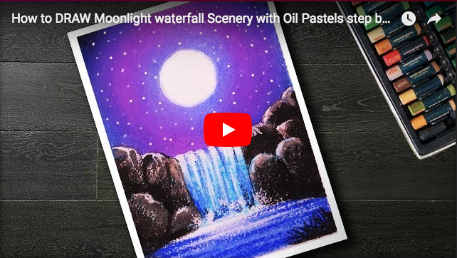 Pastel Tutorial How To Draw Moonlight Waterfall Scenery With Oil